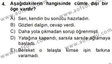 Türkçe Cümle Bilgisi 2 Dersi 2014 - 2015 Yılı (Final) Dönem Sonu Sınav Soruları 4. Soru