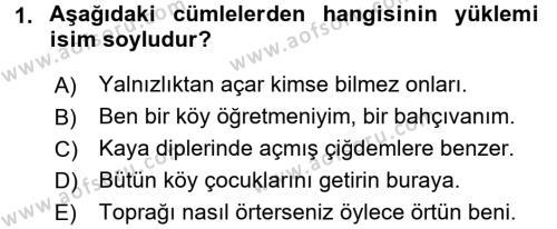 Türkçe Cümle Bilgisi 2 Dersi 2015 - 2016 Yılı (Final) Dönem Sonu Sınav Soruları 1. Soru
