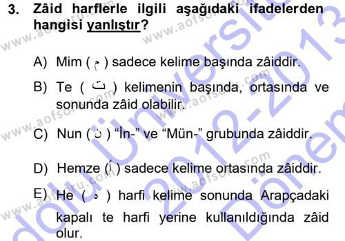 Türk Dili ve Edebiyatı Bölümü 3. Yarıyıl Osmanlı Türkçesi Grameri I Dersi 2013 Yılı Güz Dönemi Dönem Sonu Sınavı 3. Soru