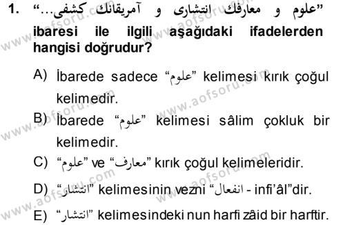 Osmanlı Türkçesi Grameri 1 Dersi 2013 - 2014 Yılı (Vize) Ara Sınav Soruları 1. Soru
