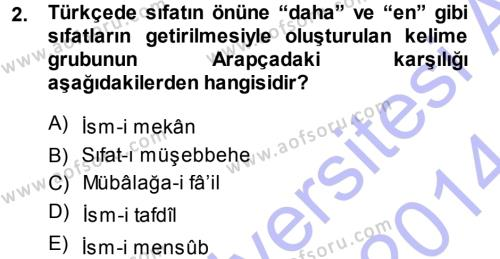 Osmanlı Türkçesi Grameri 1 Dersi 2013 - 2014 Yılı (Final) Dönem Sonu Sınav Soruları 2. Soru