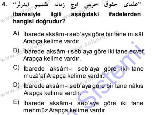Osmanlı Türkçesi Grameri 1 Dersi 2013 - 2014 Yılı (Final) Dönem Sonu Sınav Soruları 4. Soru