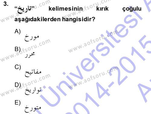 Osmanlı Türkçesi Grameri 1 Dersi 2014 - 2015 Yılı (Vize) Ara Sınav Soruları 3. Soru
