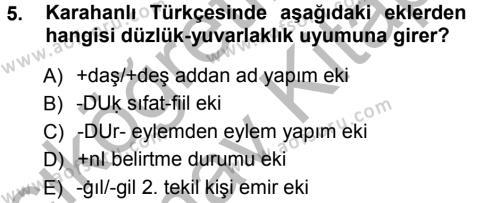 Türk Dili ve Edebiyatı Bölümü 5. Yarıyıl XI-XIII. Yüzyıllar Türk Dili Dersi 2013 Yılı Güz Dönemi Ara Sınavı 5. Soru