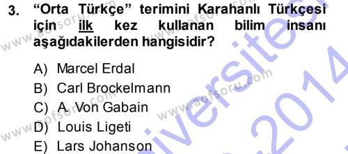 XI-XIII. Yüzyıllar Türk Dili Dersi 2013 - 2014 Yılı (Vize) Ara Sınav Soruları 3. Soru