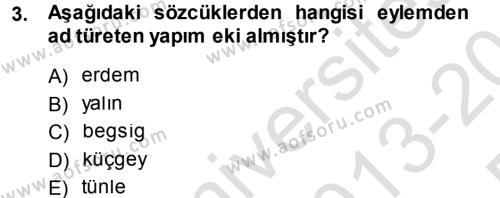 XI-XIII. Yüzyıllar Türk Dili Dersi Tek Ders Sınavı Deneme Sınav Soruları 3. Soru