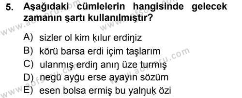 XI-XIII. Yüzyıllar Türk Dili Dersi Tek Ders Sınavı Deneme Sınav Soruları 5. Soru