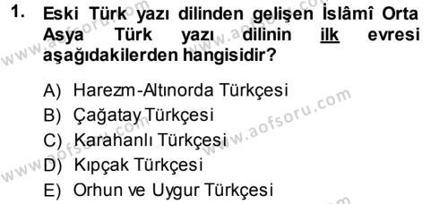 XI-XIII. Yüzyıllar Türk Dili Dersi 2014 - 2015 Yılı (Vize) Ara Sınav Soruları 1. Soru