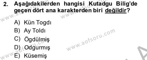 XI-XIII. Yüzyıllar Türk Dili Dersi 2014 - 2015 Yılı Dönem Sonu Sınavı 2. Soru
