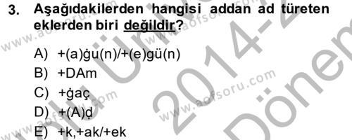 XI-XIII. Yüzyıllar Türk Dili Dersi 2014 - 2015 Yılı Dönem Sonu Sınavı 3. Soru
