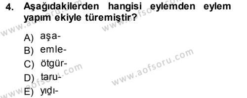 XI-XIII. Yüzyıllar Türk Dili Dersi 2014 - 2015 Yılı Dönem Sonu Sınavı 4. Soru