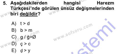 XI-XIII. Yüzyıllar Türk Dili Dersi Dönem Sonu Sınavı Deneme Sınav Soruları 5. Soru