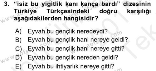 XI-XIII. Yüzyıllar Türk Dili Dersi 2015 - 2016 Yılı Tek Ders Sınav Soruları 3. Soru