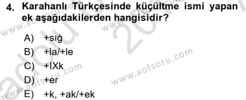 XI-XIII. Yüzyıllar Türk Dili Dersi 2016 - 2017 Yılı (Vize) Ara Sınav Soruları 4. Soru