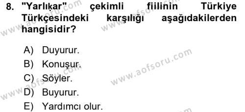 XI-XIII. Yüzyıllar Türk Dili Dersi Dönem Sonu Sınavı Deneme Sınav Soruları 8. Soru