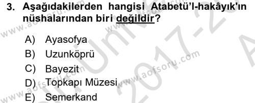 XI-XIII. Yüzyıllar Türk Dili Dersi 2017 - 2018 Yılı (Vize) Ara Sınav Soruları 3. Soru