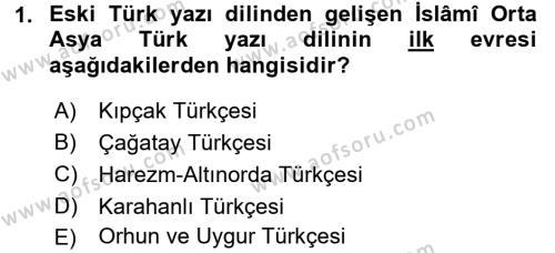 XI-XIII. Yüzyıllar Türk Dili Dersi Dönem Sonu Sınavı Deneme Sınav Soruları 1. Soru