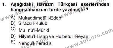 XIV-XV. Yüzyıllar Türk Dili Dersi 2012 - 2013 Yılı (Final) Dönem Sonu Sınav Soruları 1. Soru