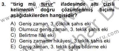 XIV-XV. Yüzyıllar Türk Dili Dersi 2012 - 2013 Yılı (Final) Dönem Sonu Sınav Soruları 3. Soru