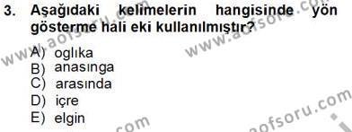 XIV-XV. Yüzyıllar Türk Dili Dersi 2013 - 2014 Yılı Tek Ders Sınav Soruları 3. Soru