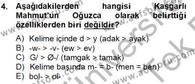 XIV-XV. Yüzyıllar Türk Dili Dersi 2013 - 2014 Yılı Tek Ders Sınav Soruları 4. Soru