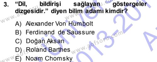 Çağdaş Türk Yazı Dilleri 1 Dersi 2013 - 2014 Yılı (Vize) Ara Sınav Soruları 3. Soru
