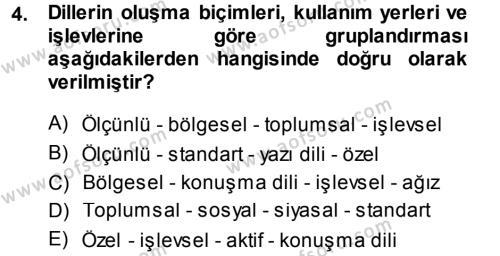 Türk Dili ve Edebiyatı Bölümü 5. Yarıyıl Çağdaş Türk Yazı Dilleri I Dersi 2014 Yılı Güz Dönemi Ara Sınavı 4. Soru