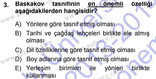 Türk Dili ve Edebiyatı Bölümü 5. Yarıyıl Çağdaş Türk Yazı Dilleri I Dersi 2014 Yılı Güz Dönemi Dönem Sonu Sınavı 3. Soru