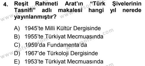 Türk Dili ve Edebiyatı Bölümü 5. Yarıyıl Çağdaş Türk Yazı Dilleri I Dersi 2014 Yılı Güz Dönemi Dönem Sonu Sınavı 4. Soru