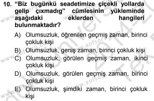 Çağdaş Türk Yazı Dilleri 1 Dersi Tek Ders Sınavı Deneme Sınav Soruları 10. Soru