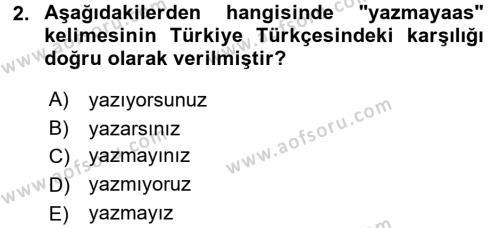 Çağdaş Türk Yazı Dilleri 1 Dersi 2015 - 2016 Yılı Tek Ders Sınav Soruları 2. Soru
