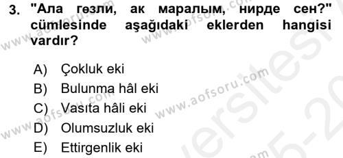 Çağdaş Türk Yazı Dilleri 1 Dersi 2015 - 2016 Yılı Tek Ders Sınav Soruları 3. Soru
