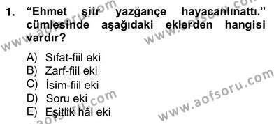 Çağdaş Türk Yazı Dilleri 2 Dersi 2012 - 2013 Yılı Ara Sınavı 1. Soru