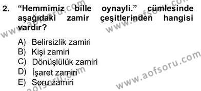 Çağdaş Türk Yazı Dilleri 2 Dersi 2012 - 2013 Yılı Ara Sınavı 2. Soru