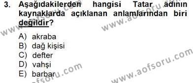 Türk Dili ve Edebiyatı Bölümü 6. Yarıyıl Çağdaş Türk Yazı Dilleri II Dersi 2015 Yılı Bahar Dönemi Dönem Sonu Sınavı 3. Soru
