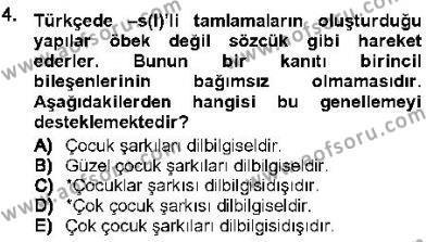 Türk Dili ve Edebiyatı Bölümü 5. Yarıyıl Genel Dilbilim I Dersi 2013 Yılı Güz Dönemi Ara Sınavı 4. Soru