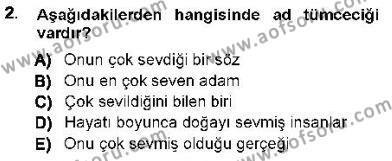 Genel Dilbilim 1 Dersi 2012 - 2013 Yılı (Final) Dönem Sonu Sınav Soruları 2. Soru