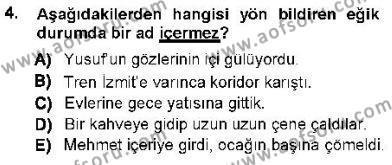 Genel Dilbilim 1 Dersi 2012 - 2013 Yılı (Final) Dönem Sonu Sınav Soruları 4. Soru