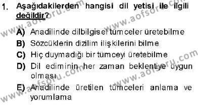 Türk Dili ve Edebiyatı Bölümü 5. Yarıyıl Genel Dilbilim I Dersi 2014 Yılı Güz Dönemi Ara Sınavı 1. Soru