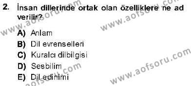 Türk Dili ve Edebiyatı Bölümü 5. Yarıyıl Genel Dilbilim I Dersi 2014 Yılı Güz Dönemi Ara Sınavı 2. Soru