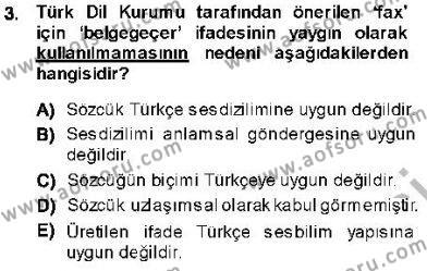 Türk Dili ve Edebiyatı Bölümü 5. Yarıyıl Genel Dilbilim I Dersi 2014 Yılı Güz Dönemi Ara Sınavı 3. Soru
