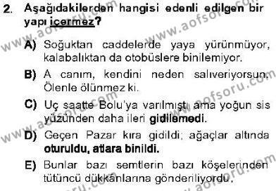 Türk Dili ve Edebiyatı Bölümü 5. Yarıyıl Genel Dilbilim I Dersi 2014 Yılı Güz Dönemi Dönem Sonu Sınavı 2. Soru