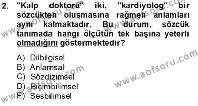 Türk Dili ve Edebiyatı Bölümü 5. Yarıyıl Genel Dilbilim I Dersi 2014 Yılı Güz Dönemi Tek Ders Sınavı 2. Soru