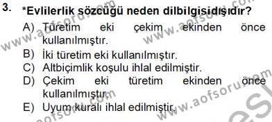 Türk Dili ve Edebiyatı Bölümü 5. Yarıyıl Genel Dilbilim I Dersi 2014 Yılı Güz Dönemi Tek Ders Sınavı 3. Soru