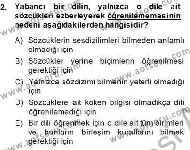 Genel Dilbilim 1 Dersi 2014 - 2015 Yılı (Vize) Ara Sınav Soruları 2. Soru
