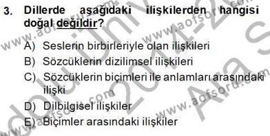 Genel Dilbilim 1 Dersi 2014 - 2015 Yılı (Vize) Ara Sınav Soruları 3. Soru