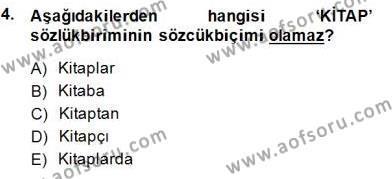 Genel Dilbilim 1 Dersi 2014 - 2015 Yılı (Vize) Ara Sınav Soruları 4. Soru