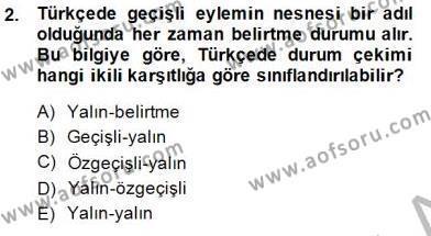 Türk Dili ve Edebiyatı Bölümü 5. Yarıyıl Genel Dilbilim I Dersi 2015 Yılı Güz Dönemi Dönem Sonu Sınavı 2. Soru