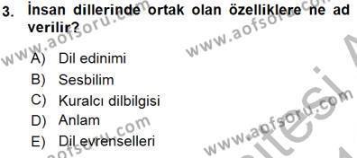 Türk Dili ve Edebiyatı Bölümü 5. Yarıyıl Genel Dilbilim I Dersi 2016 Yılı Güz Dönemi Ara Sınavı 3. Soru