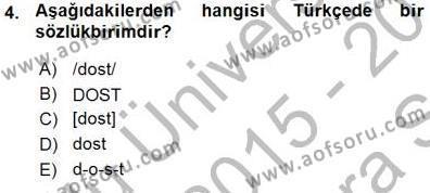 Türk Dili ve Edebiyatı Bölümü 5. Yarıyıl Genel Dilbilim I Dersi 2016 Yılı Güz Dönemi Ara Sınavı 4. Soru
